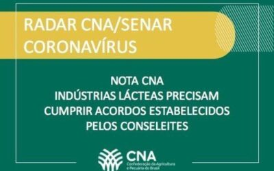 Nota CNA – Indústrias lácteas precisam cumprir acordos estabelecidos pelos Conseleites