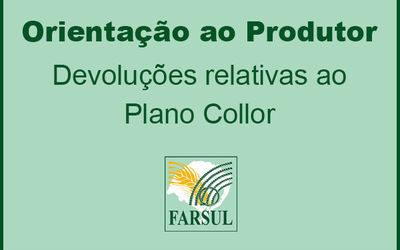 Farsul orienta produtores sobre devoluções relativas ao Plano Collor